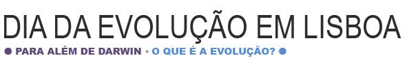 Dia da Evolução em Lisboa